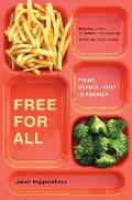 Free for All Fixing School Food in America