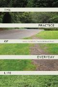 Practice of Everyday Life 3rd Edition