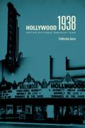 Hollywood 1938: Motion Pictures' Greatest Year