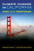 Climate Change in California: Risk and Response