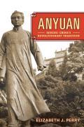 Anyuan: Mining China's Revolutionary Tradition