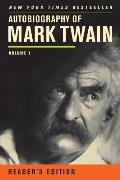 Autobiography of Mark Twain Volume 1 Readers Edition