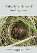 Video Surveillance of Nesting Birds, Volume 43