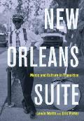New Orleans Suite Music & Culture in Transition