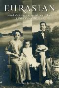 Eurasian Mixed Identities In The United States China & Hong Kong 1842 1943