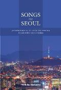 Songs Of Seoul An Ethnography Of Voice & Voicing In Christian South Korea
