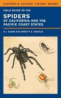 Field Guide to the Spiders of California & the Pacific Coast States