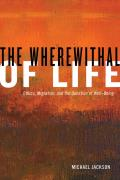 Wherewithal of Life Ethics Migration & the Question of Well Being