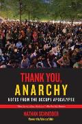 Thank You Anarchy Notes from the Occupy Apocalypse