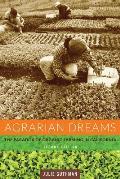 Agrarian Dreams: The Paradox of Organic Farming in California