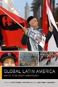 Global Latin America: Into the Twenty-First Century