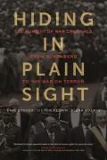 Hiding in Plain Sight The Pursuit of War Criminals from Nuremberg to the War on Terror