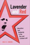 Lavender & Red Liberation & Solidarity in the Gay & Lesbian Left