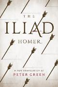 Iliad A New Translation by Peter Green