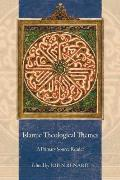 Islamic Theological Themes A Primary Source Reader