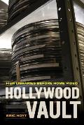 Hollywood Vault: Film Libraries Before Home Video