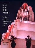 Into the Void Pacific: Building the 1939 San Francisco World's Fair