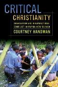 Critical Christianity, Volume 16: Translation and Denominational Conflict in Papua New Guinea