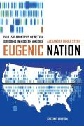 Eugenic Nation Faults & Frontiers Of Better Breeding In Modern America