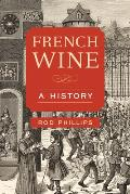 French Wine: A History