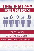 Fbi & Religion Faith & National Security Before & After 9 11