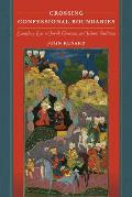 Crossing Confessional Boundaries: Exemplary Lives in Jewish, Christian, and Islamic Traditions