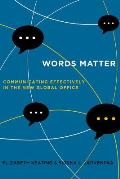 Words Matter: Communicating Effectively in the New Global Office