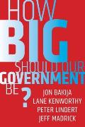 How Big Should Our Government Be