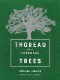 Thoreau & the Language of Trees
