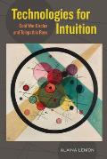 Technologies for Intuition: Cold War Circles and Telepathic Rays