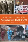 A People's Guide to Greater Boston, Volume 2