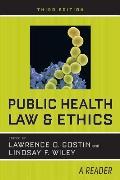 Public Health Law & Ethics A Reader