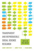 Transparent and Reproducible Social Science Research: How to Do Open Science