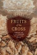 Fruits of the Cross: Passiontide Music Theater in Habsburg Vienna