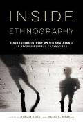 Inside Ethnography: Researchers Reflect on the Challenges of Reaching Hidden Populations