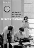 The Decisive Network: Magnum Photos and the Postwar Image Market