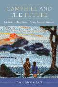 Camphill and the Future: Spirituality and Disability in an Evolving Communal Movement