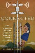 Connected: How a Mexican Village Built Its Own Cell Phone Network