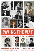 Paving the Way The First American Women Law Professors
