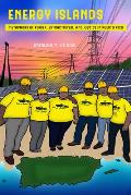 Energy Islands, Volume 1: Metaphors of Power, Extractivism, and Justice in Puerto Rico