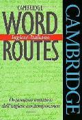 Cambridge Word Routes English Italian