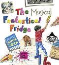 Magical Fantastical Fridge