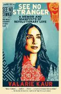 See No Stranger A Memoir & Manifesto of Revolutionary Love