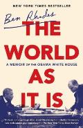 World as It Is A Memoir of the Obama White House