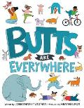 Butts Are Everywhere!