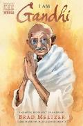 I Am Gandhi A Graphic Biography of a Hero