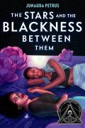 Stars & the Blackness Between Them