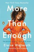 More Than Enough: Claiming Space for Who You Are (No Matter What They Say)