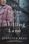 Spies of Shilling Lane A Novel