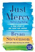 Just Mercy Adapted for Young Adults A True Story of the Fight for Justice